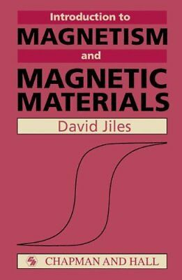 Introduction to Magnetism and Magnetic Materials (In... by Jiles, D.C. Paperback