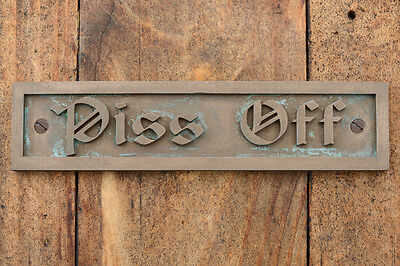 """Piss Off"" Cast Bronze Resin Post Box Mail-Box Door Gate Brick Wall Plaque Sign"