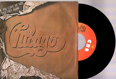 """Chicago If You Leave Me Now + Together Again 1976 Cbs Italy 7"""" 45 Rpm"""