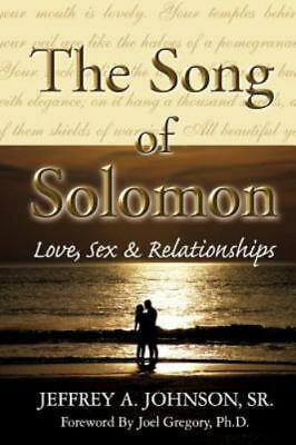 The Song of Solomon by Johnson, Sr Jeffrey a
