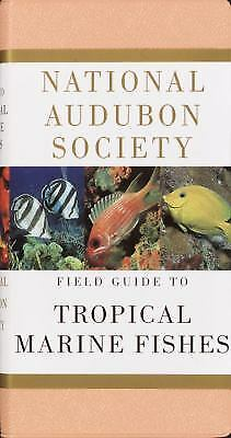 National Audubon Society Field Guide to Tropical Marine Fishes : Caribbean,...