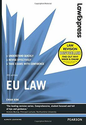 Law Express: EU Law (Revision Guide) by Kirk, Ewan Book The Cheap Fast Free Post
