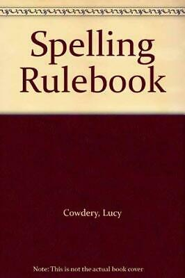 Spelling Rulebook by Cowdery, Lucy Paperback Book The Cheap Fast Free Post