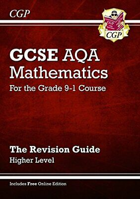 GCSE Maths AQA Revision Guide: Higher - for the Grade 9-1 Course... by CGP Books