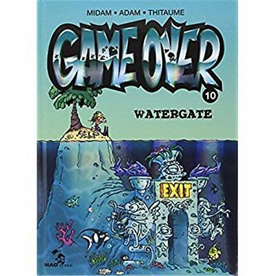 Neuf - Bd Game Over T10 - Water Gate