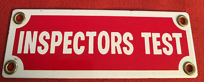 Vintage Nos. Inspectors Test Small Porcelin Sign New Never Used With Brass Gromm