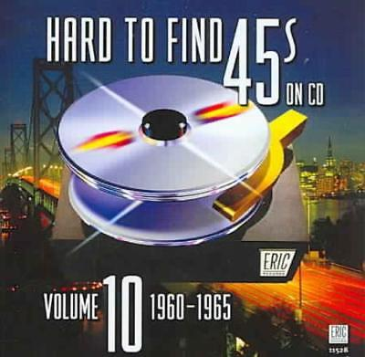 Various Artists - Hard To Find 45'S On Cd, Vol. 10: 1960-1965 New Cd