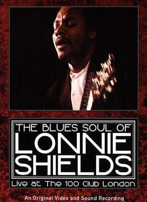 Lonnie Shields: The Blues Soul Of Lonnie Shields - Live At The 100 Club New Dvd