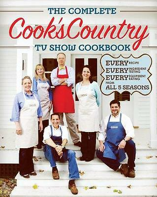 The Complete Cook's Country Tv Show Cookbook by America's Test Kitchen...