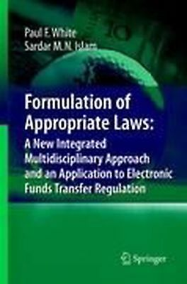 Formulation of Appropriate Laws: A New Integrated Multidisciplinary Approach and