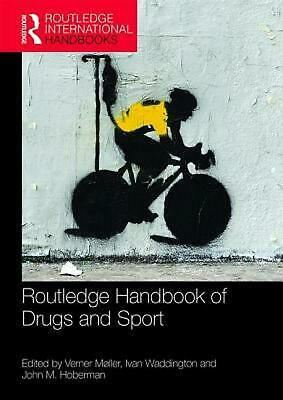 Routledge Handbook of Drugs and Sport by Verner Moller Paperback Book Free Shipp
