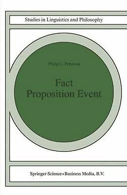 Fact Proposition Event by P.L. Peterson (English) Paperback Book