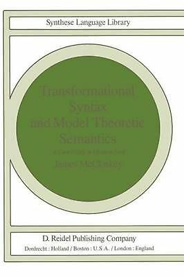 Transformational Syntax and Model Theoretic Semantics: A Case Study in Modern Ir