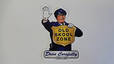 "Old Skool Zone Hot Rod Rat Rod  vintage looking Sticker Decal ""Drive Carefully"""