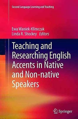 Teaching and Researching English Accents in Native and Non-native Speakers by Ew