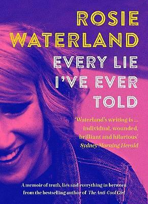 Every Lie I've Ever Told by Rosie Waterland Paperback Book Free Shipping!