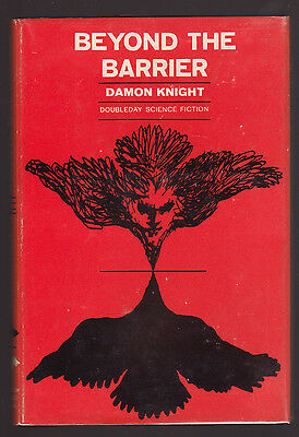 Damon Knight's Science Fiction Classic BEYOND THE BARRIER First Edition