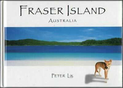 Fraser Island by Lik, Peter Book The Cheap Fast Free Post