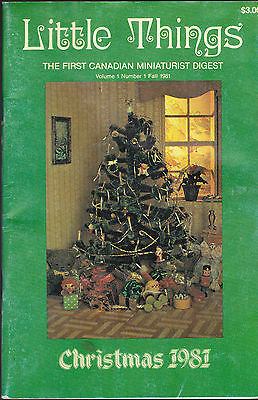 Little Things the First Canadian Miniaturist Digest Fall 1981 Volume 1 #1 Issue