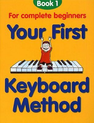 Your First Keyboard Method Book 1 Book The Cheap Fast Free Post