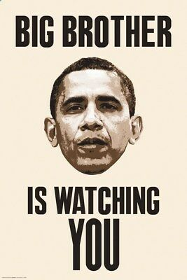New Big Brother Is Watching You Obama Poster