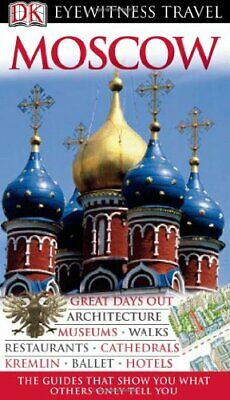 DK Eyewitness Travel Guide: Moscow, Rice, Melanie Hardback Book The Cheap Fast
