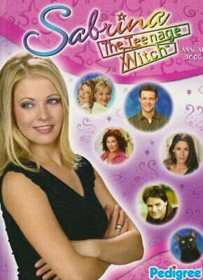 Sabrina The Teenage Witch: Annual 2005 by Anon` Hardback Book The Cheap Fast