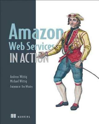 Amazon Web Services In Action - Wittig, Michael/ Wittig, Andreas - New Paperback