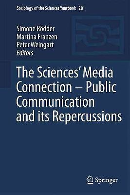 The Sciences' Media Connection -Public Communication and its Repercussions (Engl