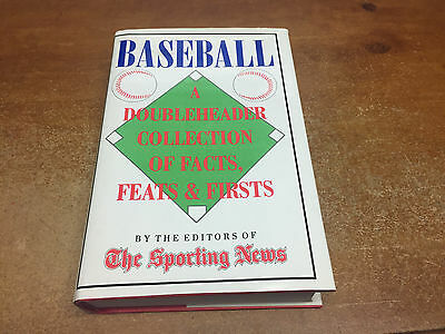 Baseball : A Doubleheader Collection of Feats, Facts and Firsts by Sporting News