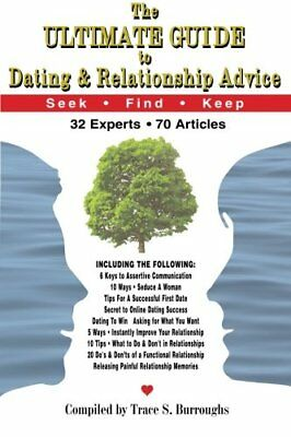 Ultimate Guide to Dating and Relationship Advice: 32 ... by Burroughs, Mr. Trace