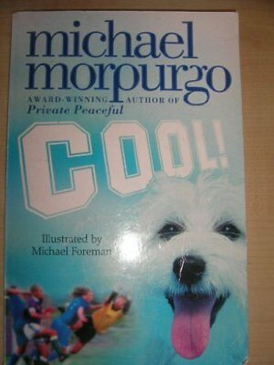 Cool by Morpurgo  Michael Book The Cheap Fast Free Post