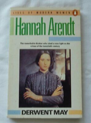 Hannah Arendt (Lives of Modern Women) by May, Derwent Book The Cheap Fast Free