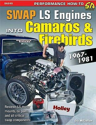 S-A Books Swap LS Engines into Camaros and Firebirds: 1967-1981 P/N 245