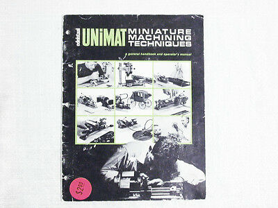 Unimat DB/SL Book - Miniature Machining Technique Handbook,  Original 1971 Copy