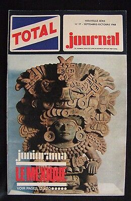 "Pub Total Journal "" Le Mexique "" N°17 Septembre Octobre 1970 / Bd Torton"