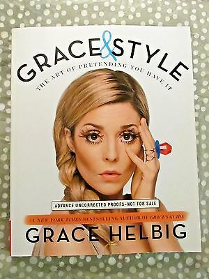Grace & Style The Art of Pretending You Have it New Paperback Book Grace Helbig