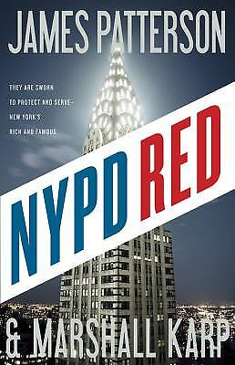 NYPD Red by James Patterson; Marshall Karp