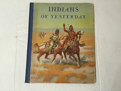 Indians of Yesterday by M. E. Gridley Full Color Prints by Lone Wolf 1940 1ST