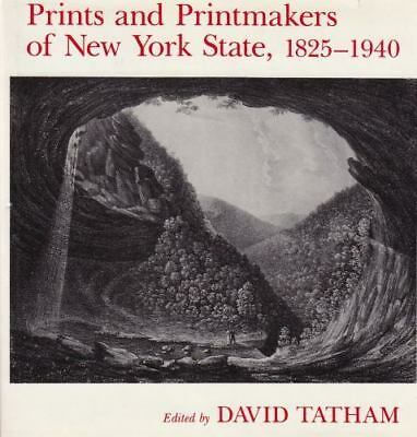 Prints And Printmakers Of New York State, 1825 1940 - New Hardcover Book