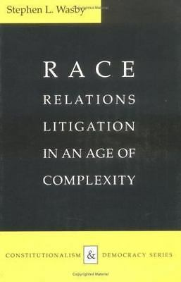 Race Relations Litigation In An Age Of Complexity - New Paperback Book