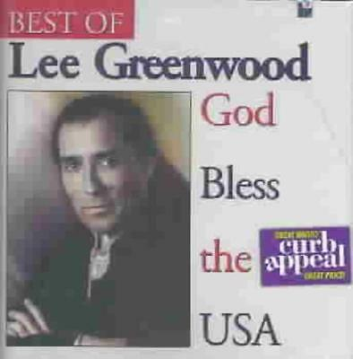 Lee Greenwood - God Bless The U.s.a.: The Best Of Lee Greenwood New Cd