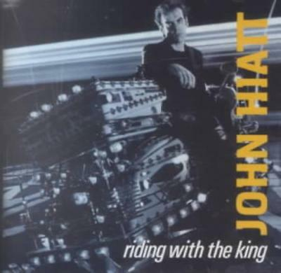 John Hiatt - Riding With The King New Cd