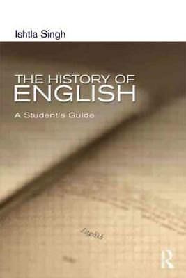 The History Of English - Singh, Ishtla - New Paperback Book