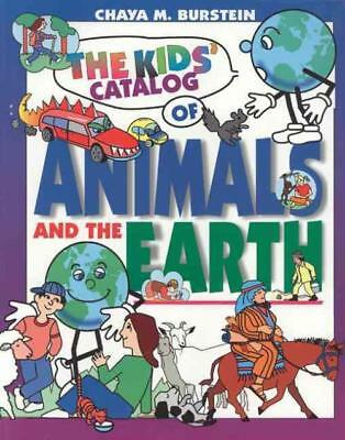 The Kids' Catalog Of Animals And The Earth - Burstein, Chaya M. - New Paperback