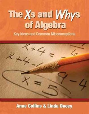 The Xs And Whys Of Algebra - New Paperback Book