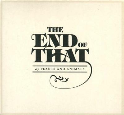 Plants And Animals - The End Of That [Digipak] New Cd