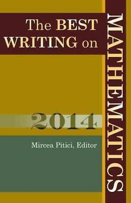 The Best Writing On Mathematics 2014 - Pitici, Mircea (Edt) - New Paperback Book