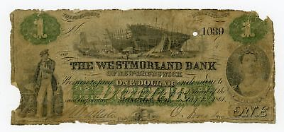 1861 $1 The Westmorland Bank - Moncton, New Brunswick, CANADA Note