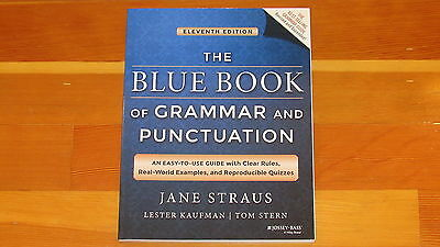 The Blue Book of Grammar & Punctuation, 11th Edition, by Jane Straus